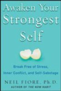 Ebook in inglese Awaken Your Strongest Self Fiore, Neil