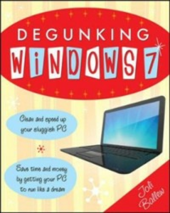 Ebook in inglese Degunking Windows 7 Ballew, Joli