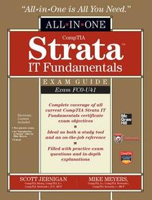 CompTIA Strata IT Fundamentals All in one Exam Guide - Michael Meyers,Scott Jernigan - copertina