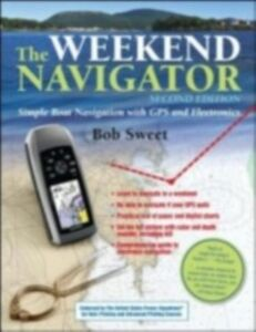Ebook in inglese Weekend Navigator, 2nd Edition Sweet, Robert