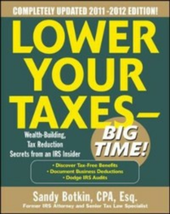 Ebook in inglese Lower Your Taxes - Big Time 2011-2012 4/E Botkin, Sandy