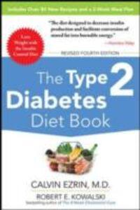 Foto Cover di Type 2 Diabetes Diet Book, Fourth Edition, Ebook inglese di Calvin Ezrin,Robert Kowalski, edito da McGraw-Hill Education