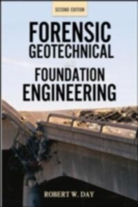 Ebook in inglese Forensic Geotechnical and Foundation Engineering, Second Edition Day, Robert