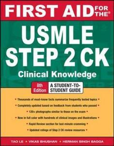 First aid for the USMLE Step 2 CK - Le Tao,Vikas Bhushan - copertina