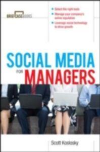 Foto Cover di Manager's Guide to Social Media, Ebook inglese di Scott Klososky, edito da McGraw-Hill Education
