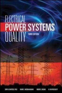 Ebook in inglese Electrical Power Systems Quality, Third Edition Beaty, H. Wayne , Dugan, Roger C. , McGranaghan, Mark F. , Santoso, Surya