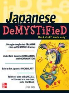Ebook in inglese Japanese Demystified Sato, Eriko