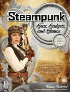 Ebook in inglese Steampunk Gear, Gadgets, and Gizmos: A Maker's Guide to Creating Modern Artifacts Willeford, Thomas
