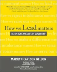 Ebook in inglese How We Lead Matters: Reflections on a Life of Leadership Nelson, Marilyn Carlson