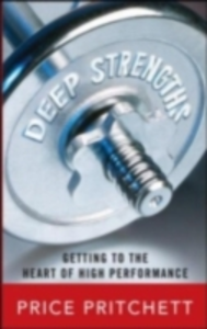 Ebook in inglese Deep Strengths: Getting to the Heart of High Performance Pritchett, Price