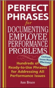 Ebook in inglese Perfect Phrases for Documenting Employee Performance Problems Bruce, Anne