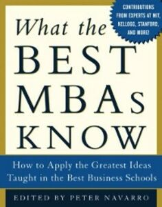 Ebook in inglese What the Best MBAs Know Navarro, Peter