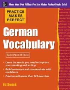 Ebook in inglese Practice Makes Perfect German Vocabulary Swick, Ed