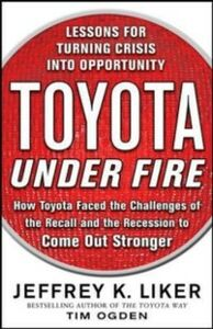 Ebook in inglese Toyota Under Fire: Lessons for Turning Crisis into Opportunity Liker, Jeffrey K. , Ogden, Timothy N.