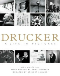 Ebook in inglese Drucker: A Life in Pictures Wartzman, Rick