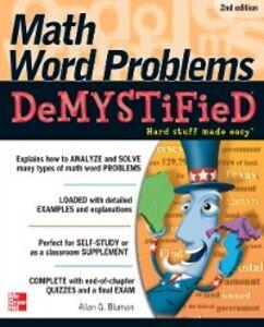 Foto Cover di Math Word Problems Demystified 2/E, Ebook inglese di Allan Bluman, edito da McGraw-Hill Education