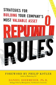 Ebook in inglese Reputation Rules: Strategies for Building Your Company s Most valuable Asset Diermeier, Daniel
