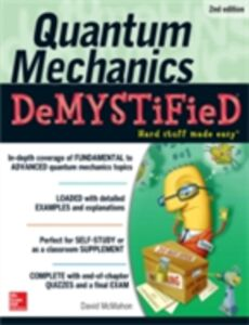 Foto Cover di Quantum Mechanics Demystified, 2nd Edition, Ebook inglese di David McMahon, edito da McGraw-Hill Education