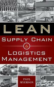 Foto Cover di Lean supply chain and logistics management, Libro di Paul Myerson, edito da McGraw-Hill Education