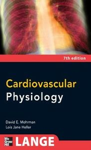 Ebook in inglese Cardiovascular Physiology, Seventh Edition Heller, Lois Jane , Mohrman, David E.