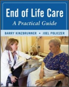 Ebook in inglese End-of-Life-Care: A Practical Guide, Second Edition Kinzbrunner, Barry , Policzer, Joel