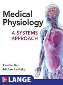 Ebook in inglese Medical Physiology: A Systems Approach Levitzky, Michael , Raff, Hershel