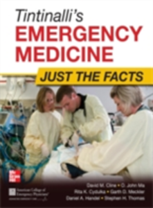 Ebook in inglese Tintinalli's Emergency Medicine: Just the Facts, Third Edition Cline, David M. , Ma, O. John