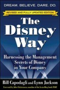 Ebook in inglese Disney Way, Revised Edition Capodagli, Bill , Jackson, Lynn