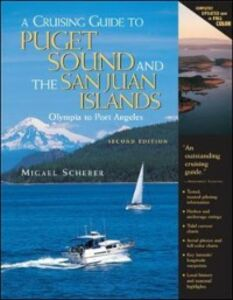 Ebook in inglese Cruising Guide to Puget Sound and the San Juan Islands Scherer, Migael