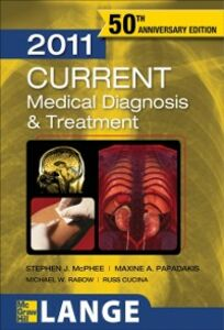 Ebook in inglese CURRENT Medical Diagnosis and Treatment 2011 McPhee, Stephen J. , Papadakis, Maxine A. , Rabow, Michael W.