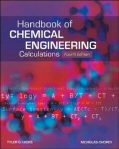 Ebook in inglese Handbook of Chemical Engineering Calculations, Fourth Edition Chopey, Nicholas , Hicks, Tyler G.