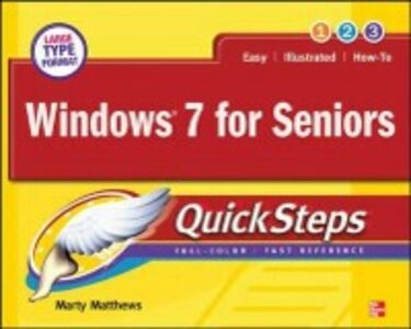 Ebook in inglese Windows 7 for Seniors QuickSteps Matthews, Marty