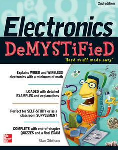 Ebook in inglese Electronics Demystified, Second Edition Gibilisco, Stan