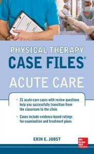 Ebook in inglese Physical Therapy Case Files: Acute Care Jobst, Erin