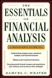 Ebook in inglese Essentials of Financial Analysis Weaver, Samuel