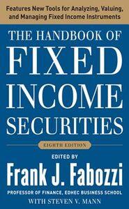 Foto Cover di Handbook of Fixed Income Securities, Eighth Edition, Ebook inglese di Frank J. Fabozzi,Steven V. Mann, edito da McGraw-Hill Education