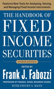 Ebook in inglese Handbook of Fixed Income Securities, Eighth Edition Fabozzi, Frank J. , Mann, Steven V.