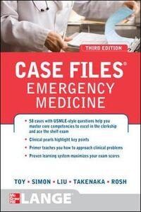 Foto Cover di Case files emergency medicine, Libro di  edito da McGraw-Hill Education