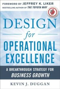 Foto Cover di Design for Operational Excellence: A Breakthrough Strategy for Business Growth, Ebook inglese di Kevin J. Duggan, edito da McGraw-Hill Education