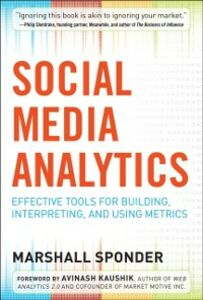 Ebook in inglese Social Media Analytics: Effective Tools for Building, Interpreting, and Using Metrics Sponder, Marshall
