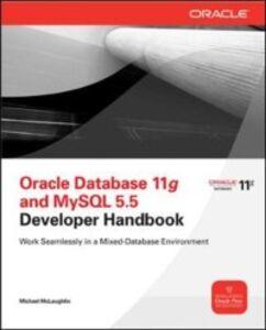Ebook in inglese Oracle Database 11g & MySQL 5.6 Developer Handbook McLaughlin, Michael