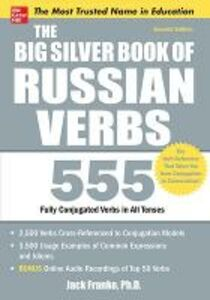 Libro in inglese Big Silver Book of Russian Verbs: 555 Fully Conjugated Verbs  - Jack Franke