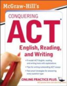 Foto Cover di McGraw-Hill's Conquering ACT English Reading and Writing, 2nd Edition, Ebook inglese di Steven W. Dulan, edito da McGraw-Hill Education