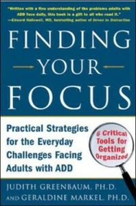 Ebook in inglese Finding Your Focus Greenbaum, Judith , Markel, Geraldine