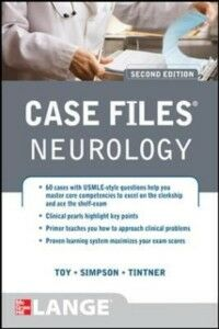 Ebook in inglese Case Files Neurology, Second Edition Simpson, Ericka , Tintner, Ron , Toy, Eugene