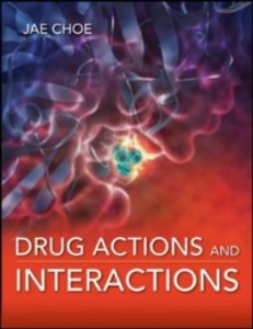 Ebook in inglese Drug Actions and Interactions Choe, Jae Y.