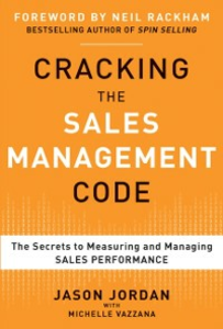 Ebook in inglese Cracking the Sales Management Code: The Secrets to Measuring and Managing Sales Performance Jordan, Jason , Vazzana, Michelle