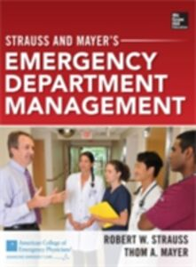 Ebook in inglese Strauss and Mayer s Emergency Department Management Mayer, Thom A. , Strauss, Robert W.
