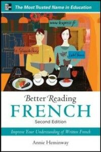 Foto Cover di Better Reading French, 2nd Edition, Ebook inglese di Annie Heminway, edito da McGraw-Hill Education