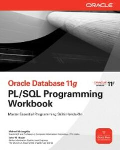 Foto Cover di Oracle Database 11g PL/SQL Programming Workbook, Ebook inglese di John Harper,Michael McLaughlin, edito da McGraw-Hill Education